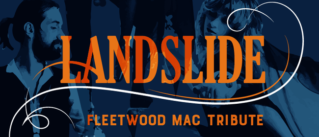 Landslide - Fleetwood Mac/Stevie Nicks Tribute Show