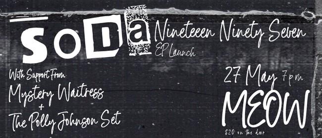"""Soda EP """"Nineteen Ninety Seven"""" Launch"""