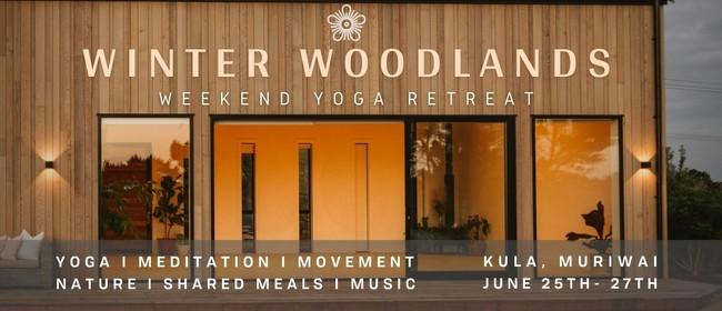 Winter Woodlands Yoga Retreat I Kula, Muriwai