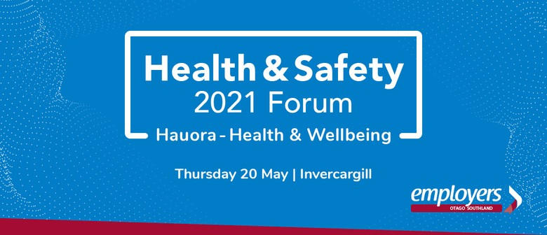 Health & Safety Forum 2021