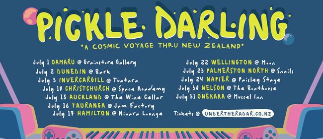 Pickle Darling - Cosmonaut Tour - Napier
