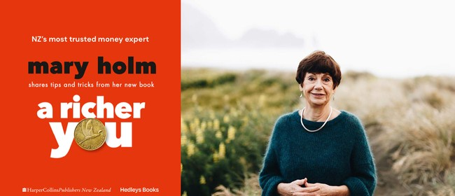 A Richer You with NZ's Most Trusted Money Expert, Mary Holm