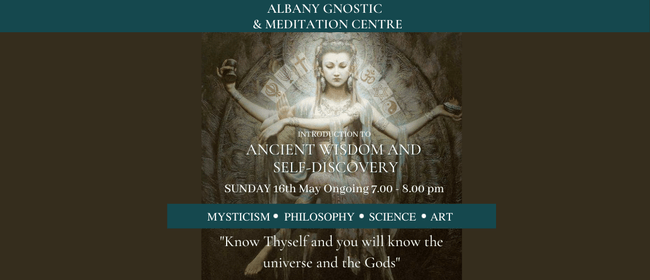 Introduction to Gnosis, Ancient Wisdom & Self Discovery
