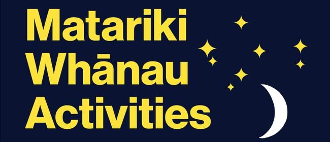 Matariki Whānau Activities