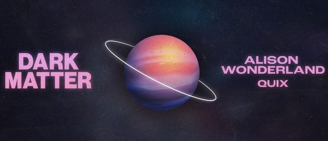 Dark Matter | Alison Wonderland and QUIX