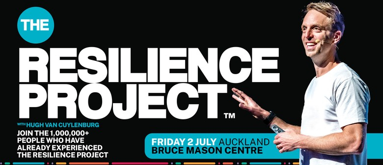 The Resilience Project   Auckland