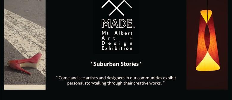 MADE (Mt Albert Art+Design Exhibition) 2021