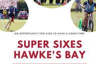 Super Sixes Hawke's Bay