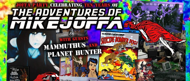 The Adventures of Mikejoffa 10 year anniversary show