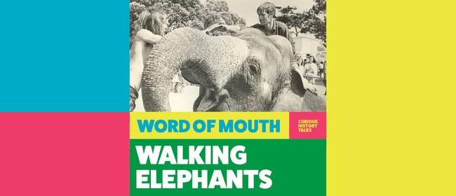 Word of Mouth – Curious History Talks
