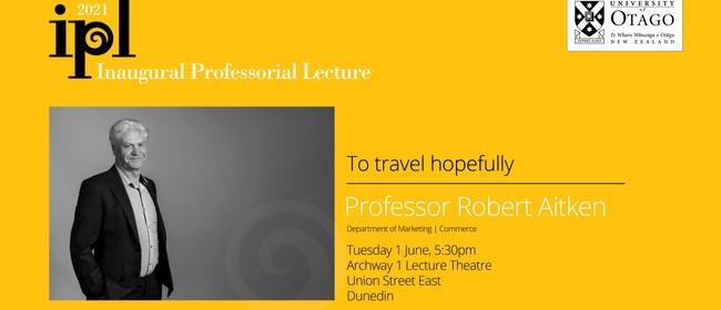 Inaugural Professorial Lecture – Professor Robert Aitken