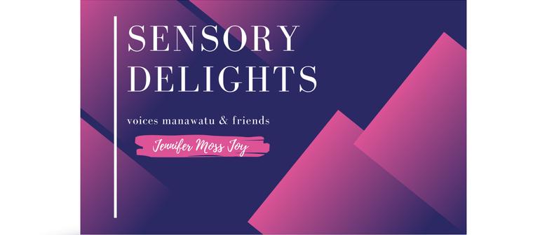 Sensory Delights