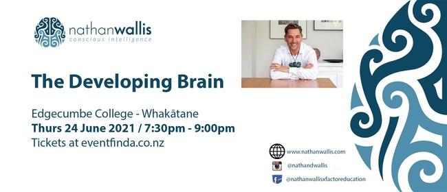 The Developing Brain - Whakatāne