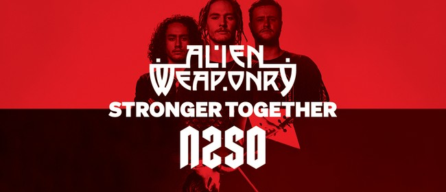 NZSO & Alien Weaponry: Tū Tapatahi - Stronger Together
