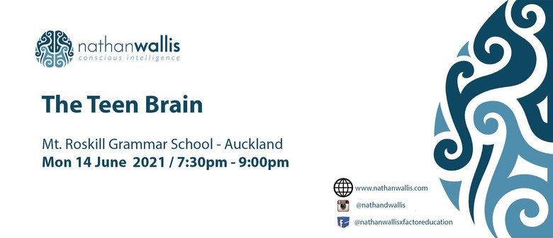 The Teen Brain - Mt Roskill