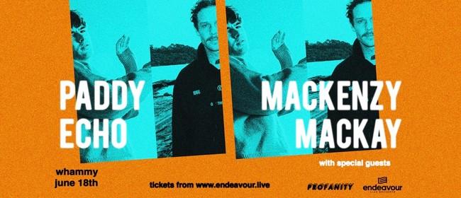 Paddy Echo & Mackenzy Mackay