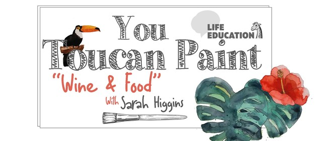 """You """"Toucan"""" Paint """"Wine & Food"""""""