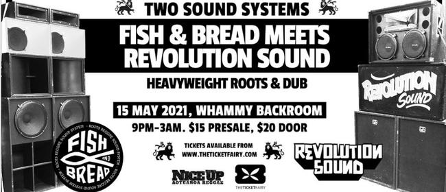 Revolution Meets Fish & Bread -  Heavyweight Roots & Dub
