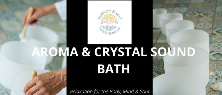 Aroma & Crystal Sound Bath