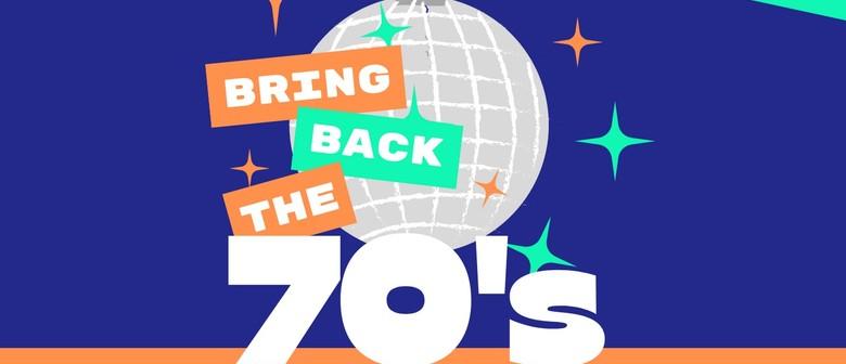 Bring Back The 70's Cabaret