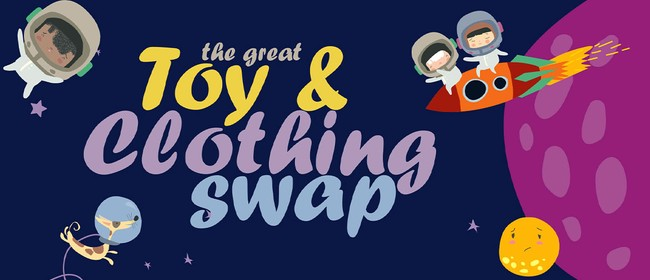 The Great Toy & Clothing Swap