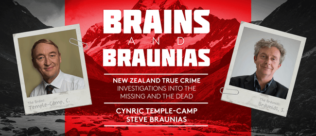 Brains & Braunias: Investigation into the Missing & the Dead