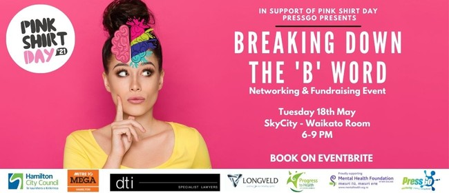 Breaking Down the 'B' Word - Networking & Fundraising Event