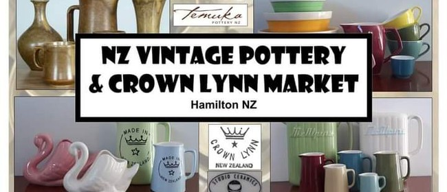 NZ Vintage Pottery & Crown Lynn Market