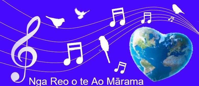 Nga Reo o te Ao Mārama: Voices of the Earth