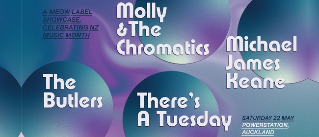 The Butlers, Molly & the Chromatics, There's a Tuesday