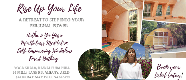Rise Up Your Life: - Wellness Retreat: POSTPONED