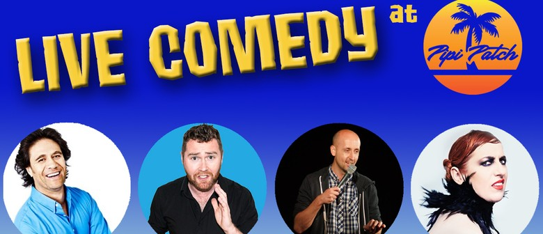 Live Comedy at Pipi Patch