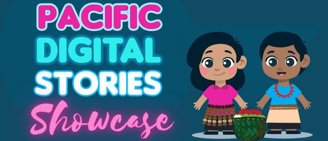 Pacific Digital Stories Showcase