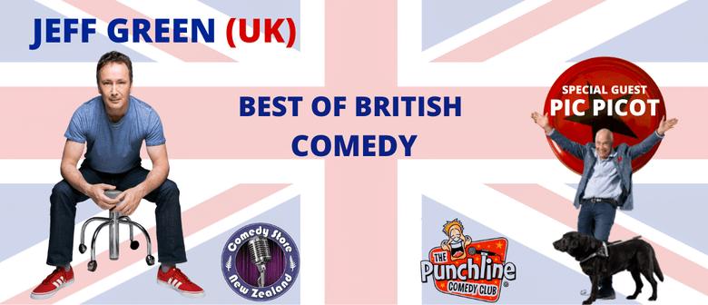 Comedian Jeff Green (UK)  The Best of British: POSTPONED
