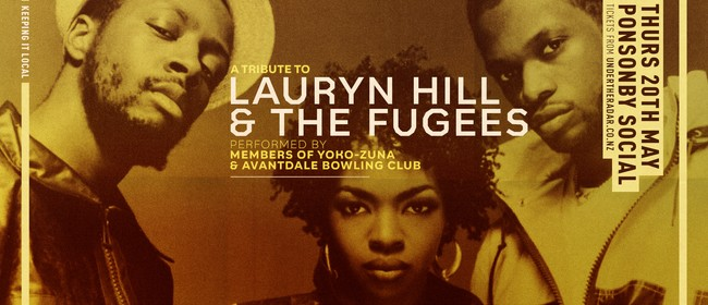 A Tribute to Lauryn Hill & The Fugees