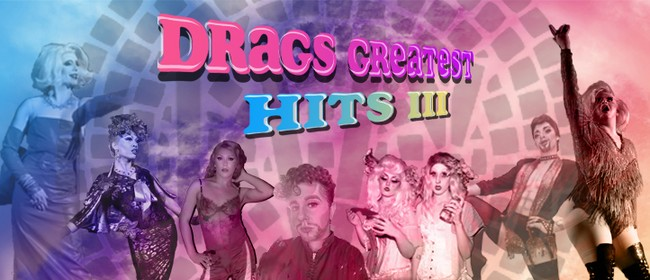Drags Greatest Hits III