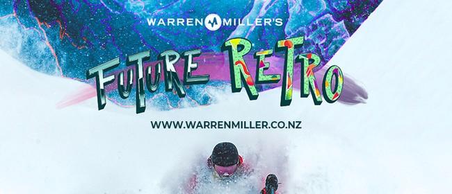 Warren Miller's Future Retro Presented by Switzerland