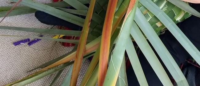 Flax Weaving: Mahi Raranga
