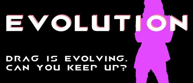 Evolution: Drag Show - September Edition: CANCELLED
