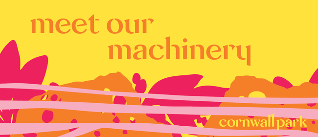 Meet Our Machinery