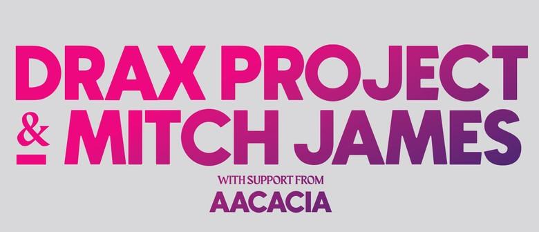 Drax Project & Mitch James