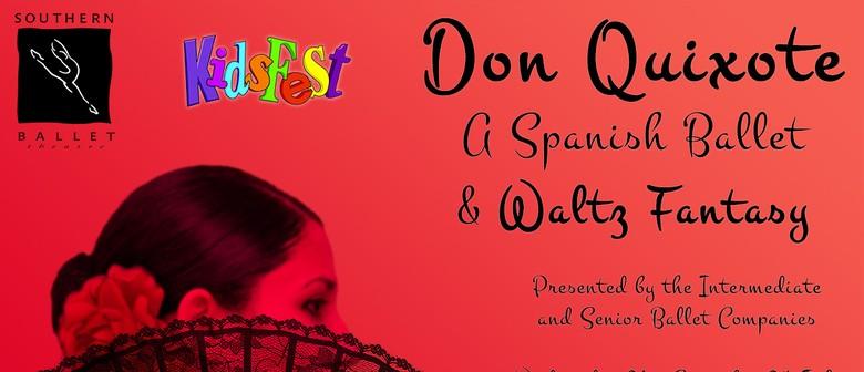 Don Quixote - A Spanish Ballet & Waltz Fantasy
