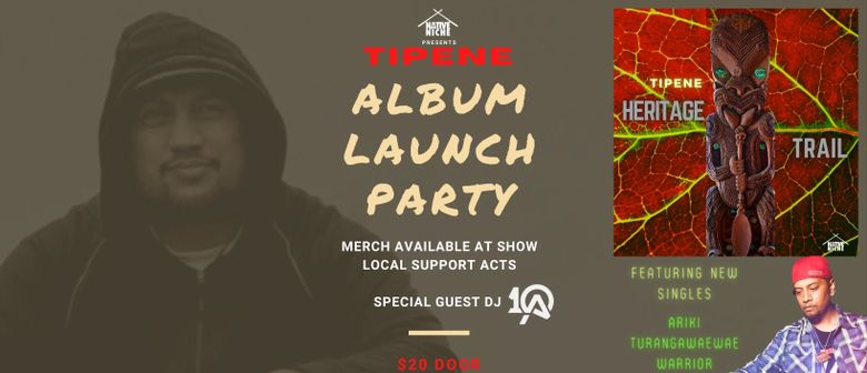 Tipene Album Launch Party