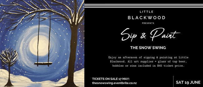 Sip & Paint: The Snow Swing at Little Blackwood
