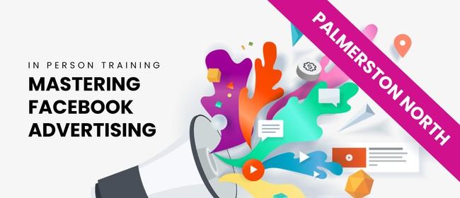 Facebook Advertising Workshop – Palmerston North