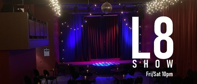The L8 Shows - Live at The Classic : Comedy Club