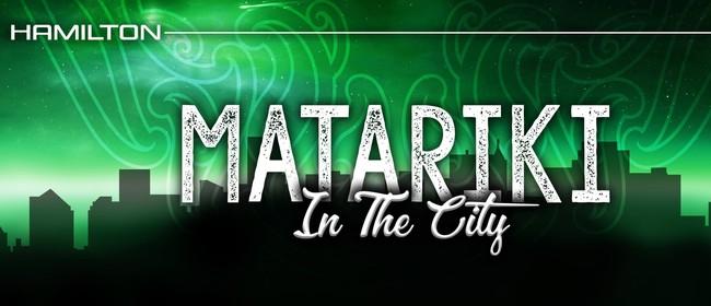 Matariki In The City