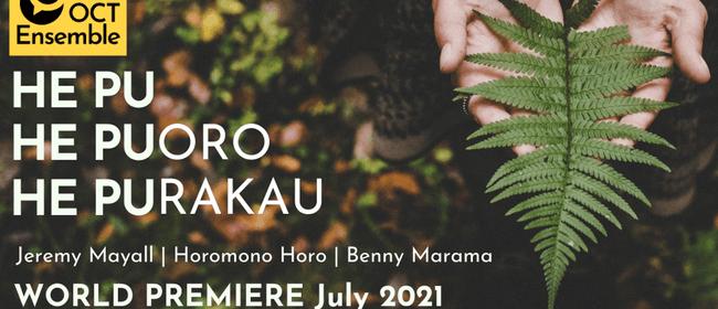 He Pu, He Puoro, He Purakau (A seed, an instrument, a story)