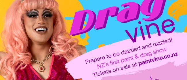 Dragvine - Paint & Drag Queen Show