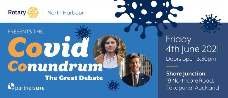 Covid Conundrum - The Great Debate